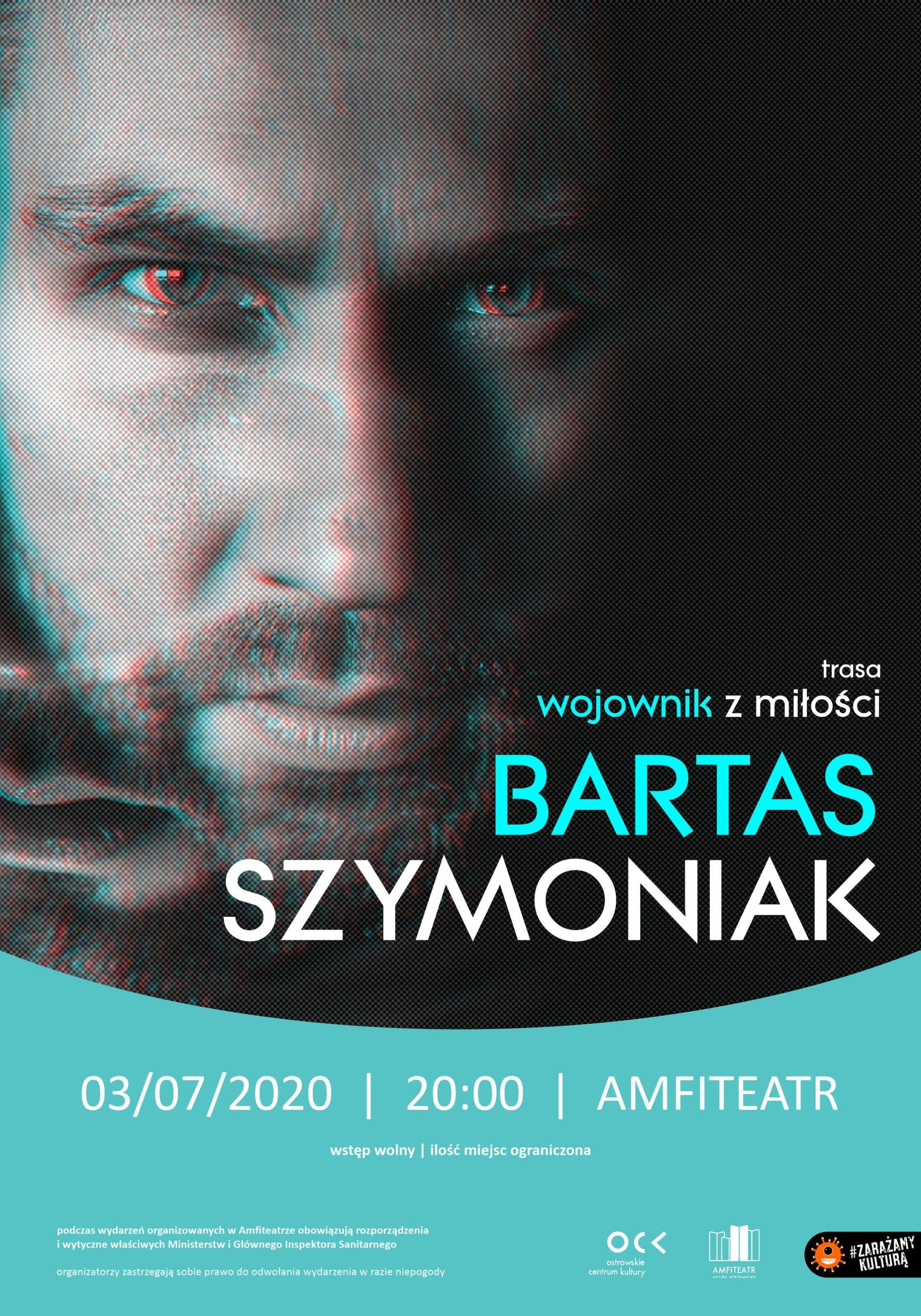 Bartas Szymoniak | Wojownik z miłości