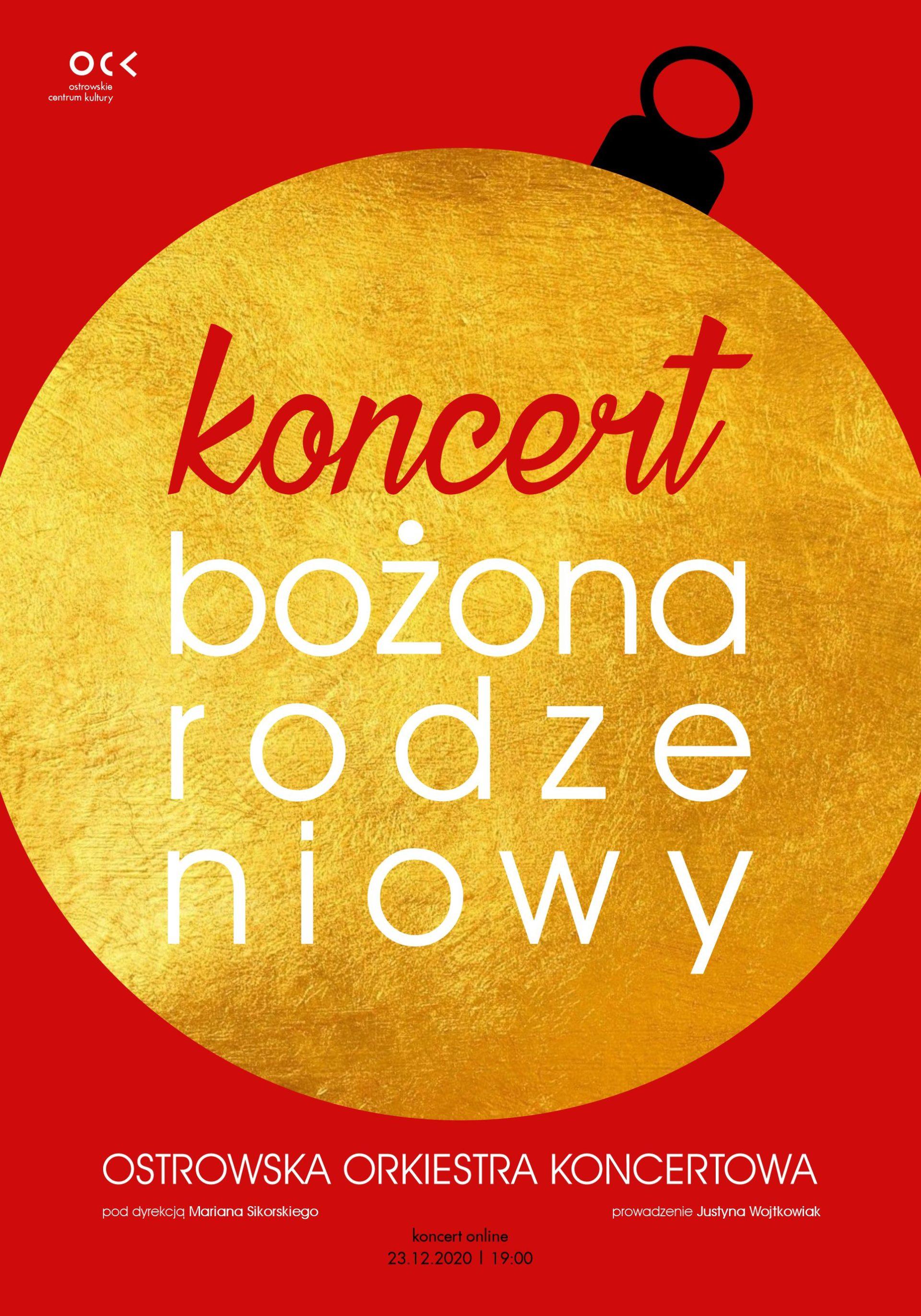 Koncert bożonarodzeniowy | Ostrowska Orkiestra Koncertowa | online