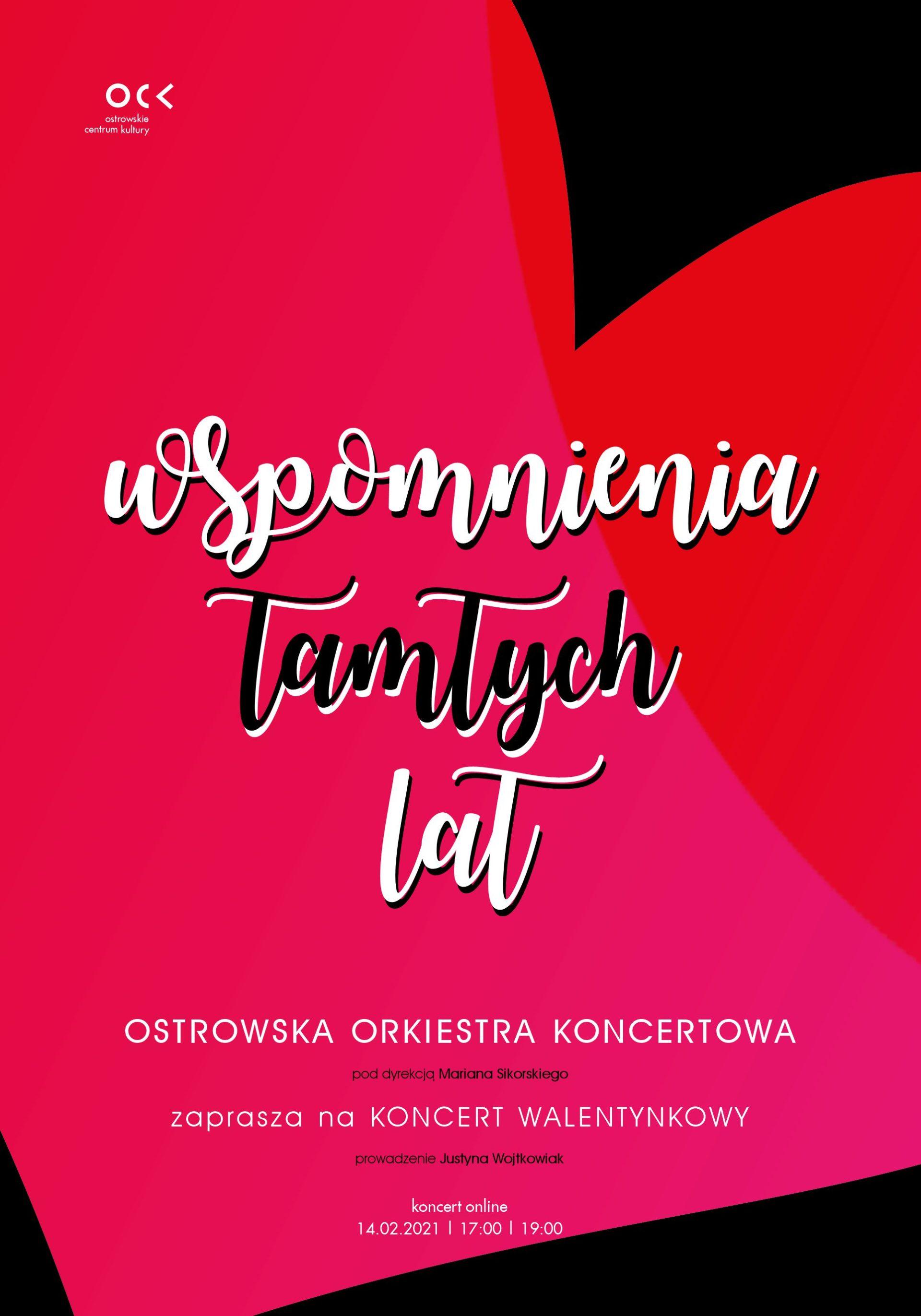 Koncert Walentynkowy | Wspomnienia tamtych lat | Ostrowska Orkiestra Koncertowa | online