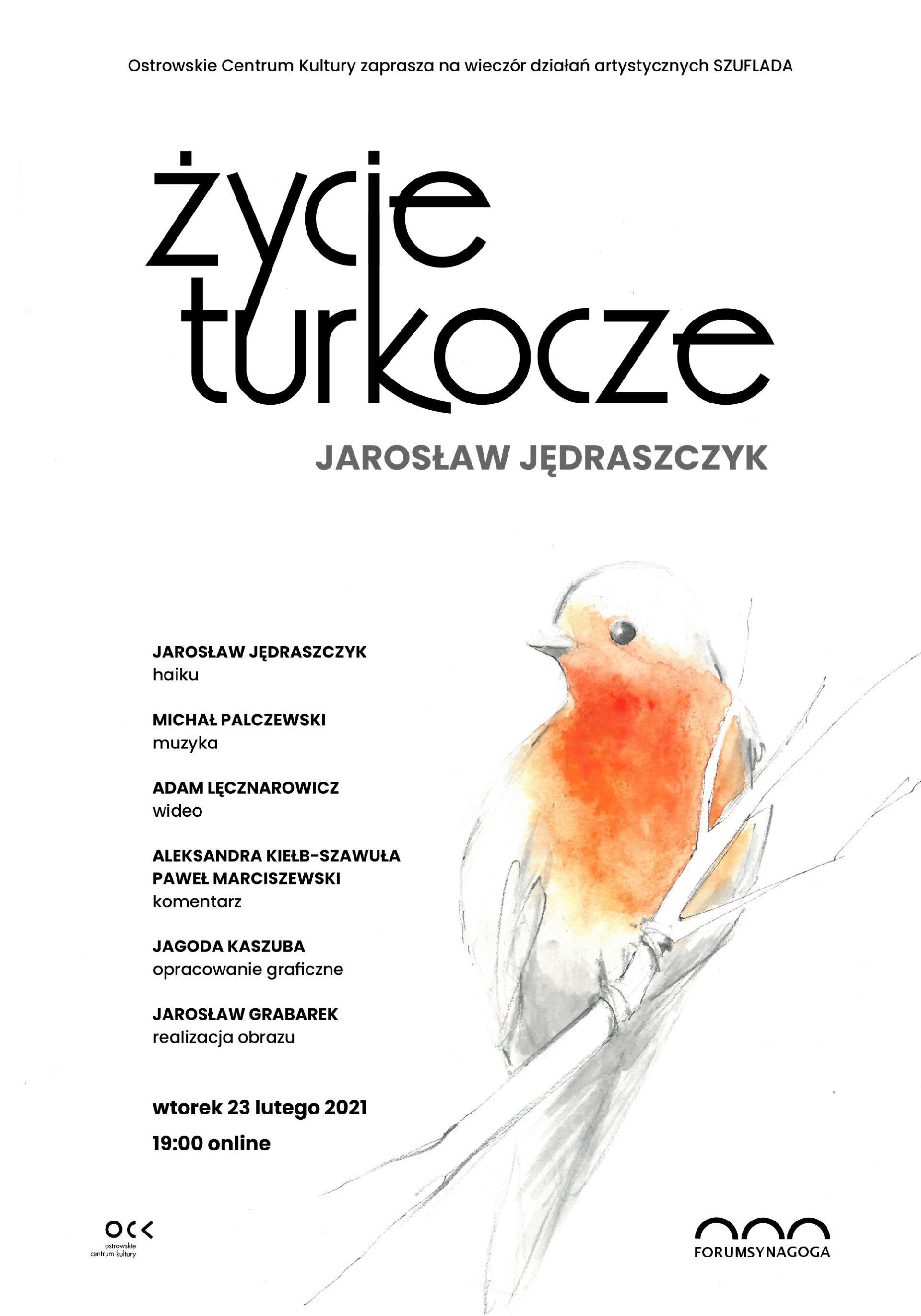 życie turkocze | Jarosław Jędraszczyk | Wieczór Działań Artystycznych Szuflada | online