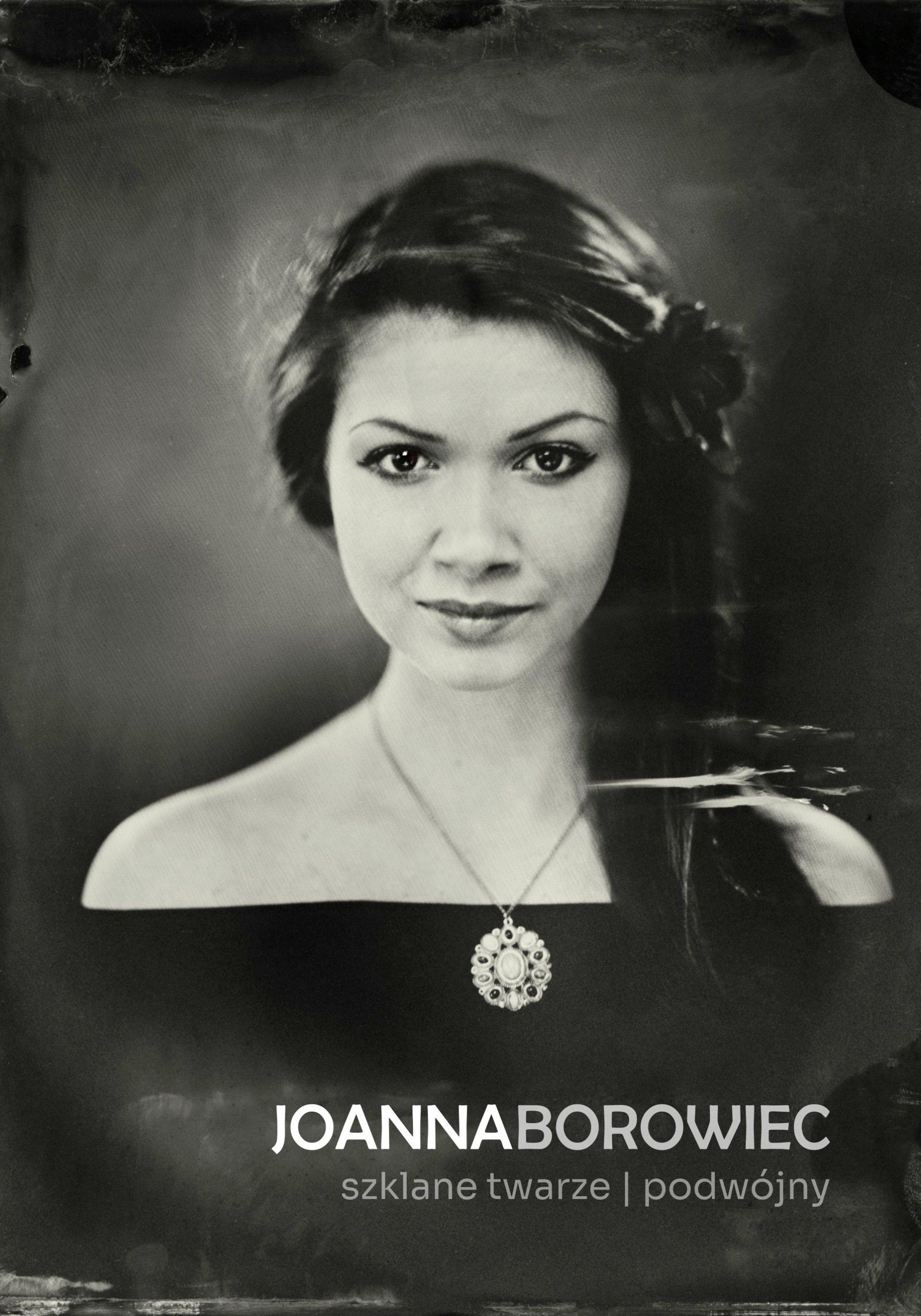 Joanna Borowiec   Szklane twarze   Podwójny