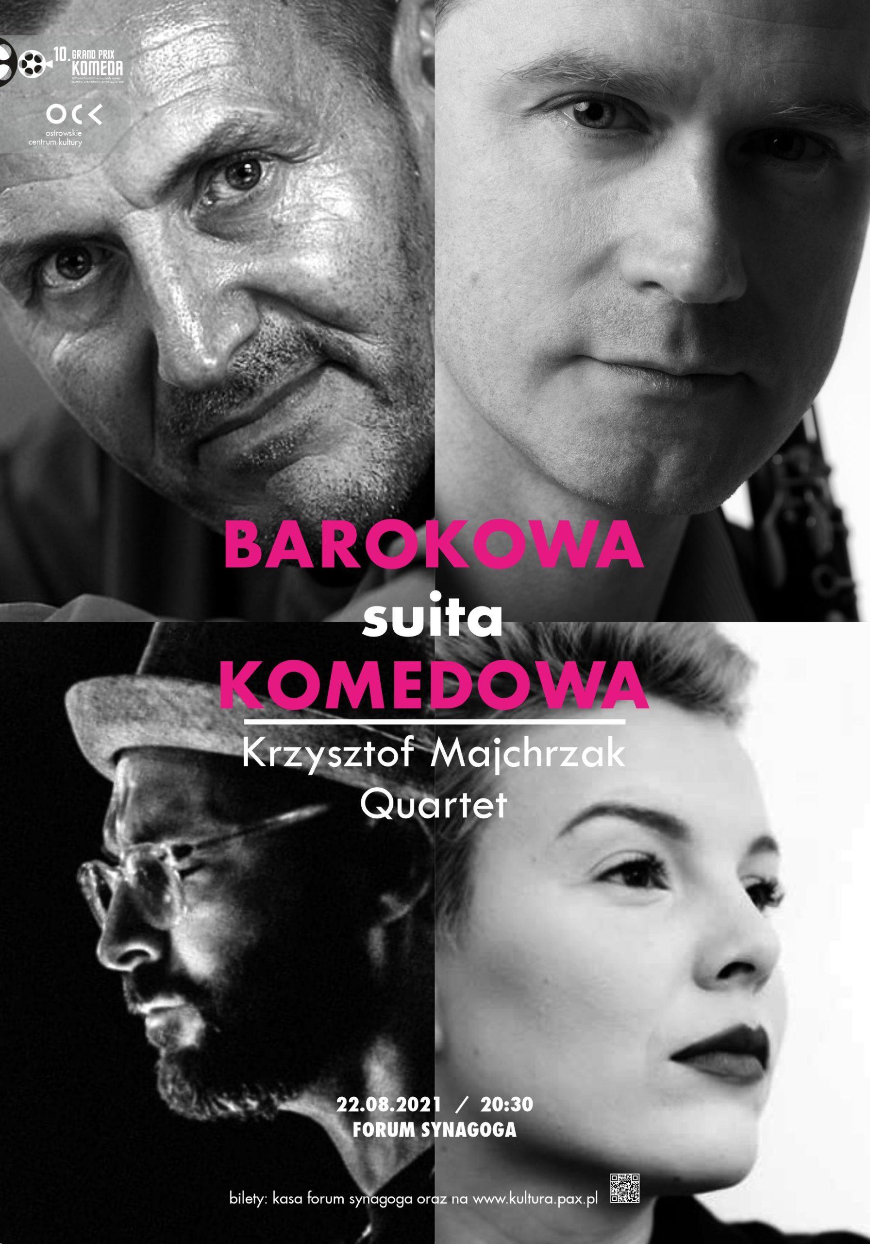 10.GPK Krzysztof Majchrzak Quartet | BAROKOWA SUITA KOMEDOWA