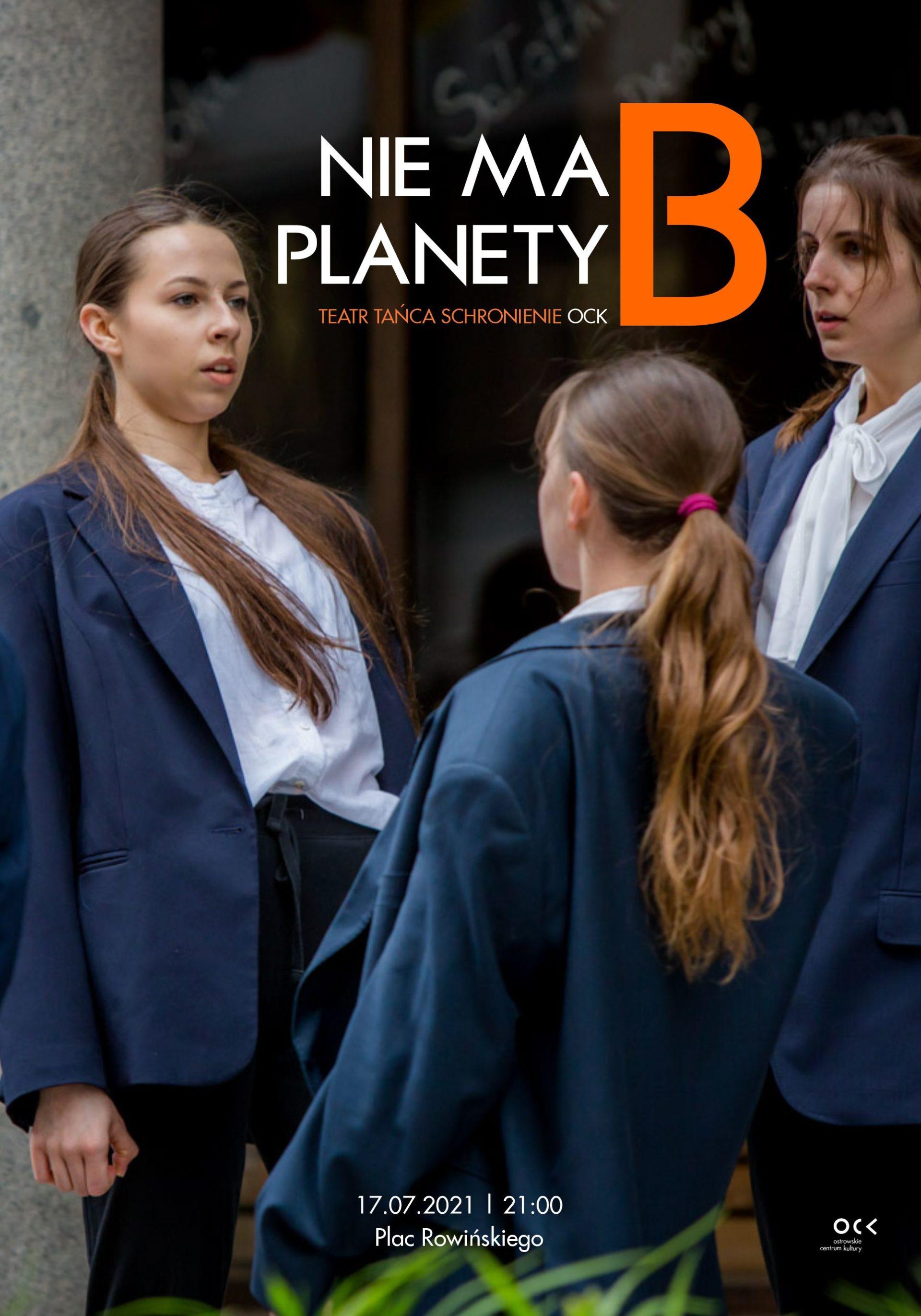Teatr Tańca Schronienie | Nie ma planety B