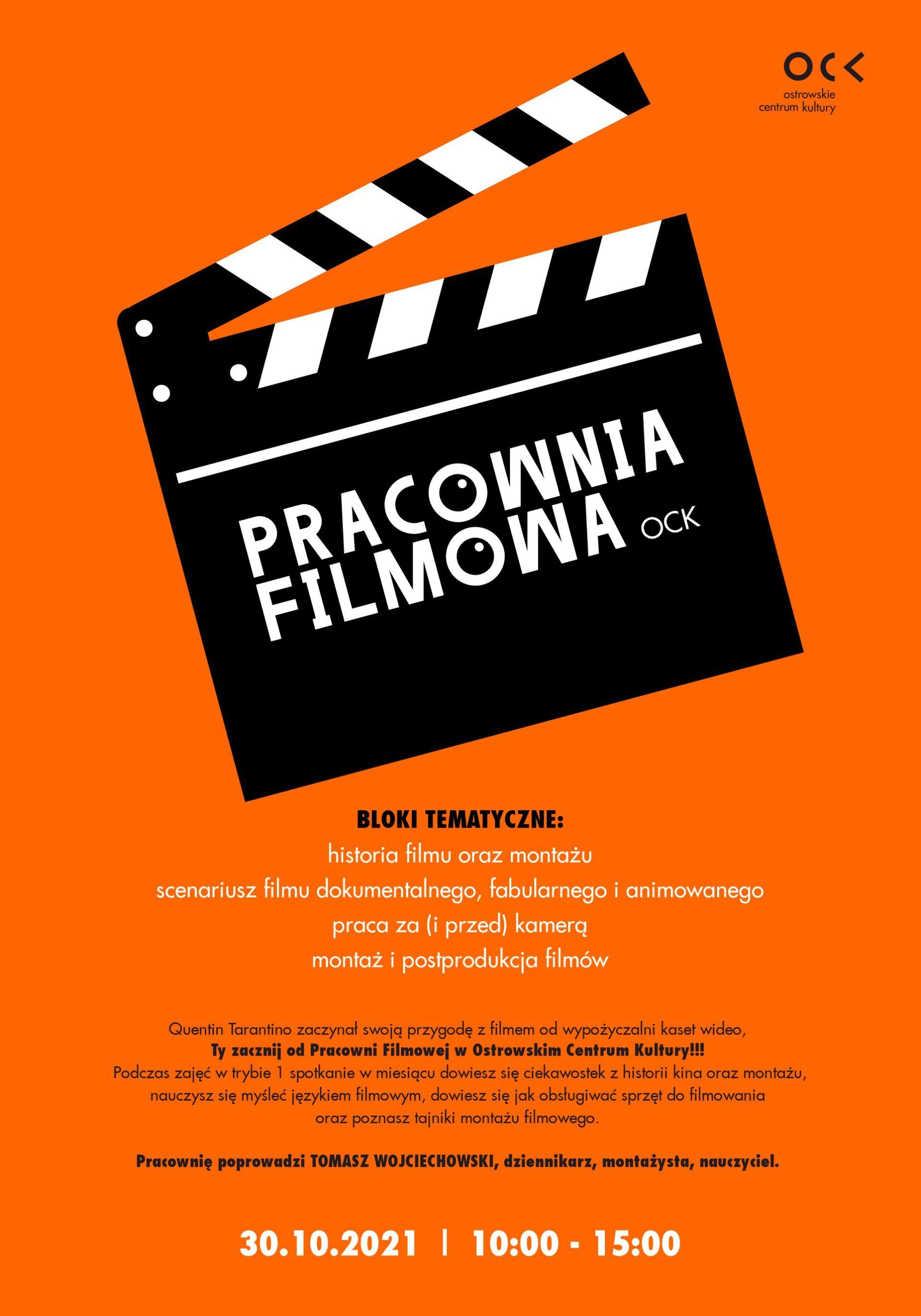 Pracownia Filmowa w Ostrowskim Centrum Kultury